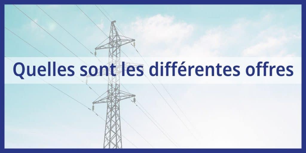 trouver les différentes offres d'électricité en comparant les fournisseurs